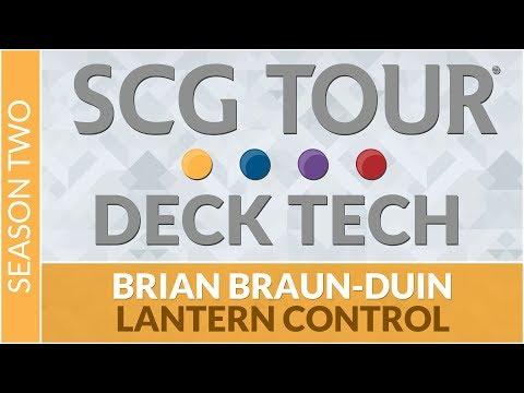 SCGINVI Deck Tech: Lantern Control with Brian Braun-Duin [Modern]