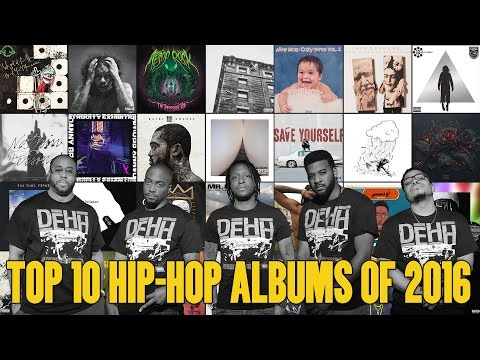 Top 10 Hip Hop Albums of 2016 | DEHH