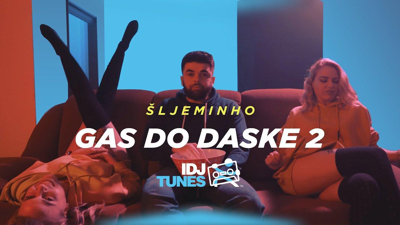 SLJEMINHO - GAS DO DASKE 2 (OFFICIAL VIDEO)