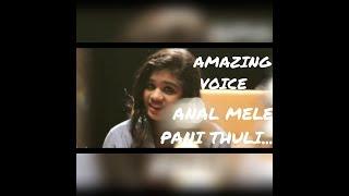 Anal mele panithuli | Amazing voice | surya | varanam aayiram