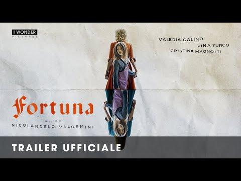 Fortuna | Trailer Ufficiale HD