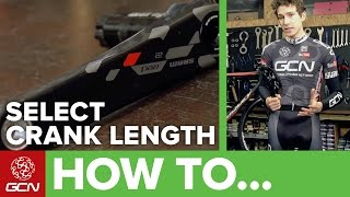 How To Choose The Correct Crank Length The Most Important Bike Adjustment You ve Never Made