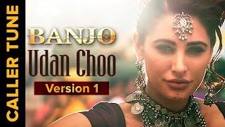 Download Hindi Video Songs - Set 'Udan Choo' as you Caller Tune | Banjo