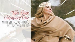 Valentine's Day Self-Love Ritual 2019