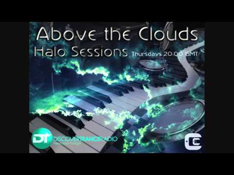 Above the Clouds - Halo Sessions 052 (21-06-2012) on Discover Trance Radio