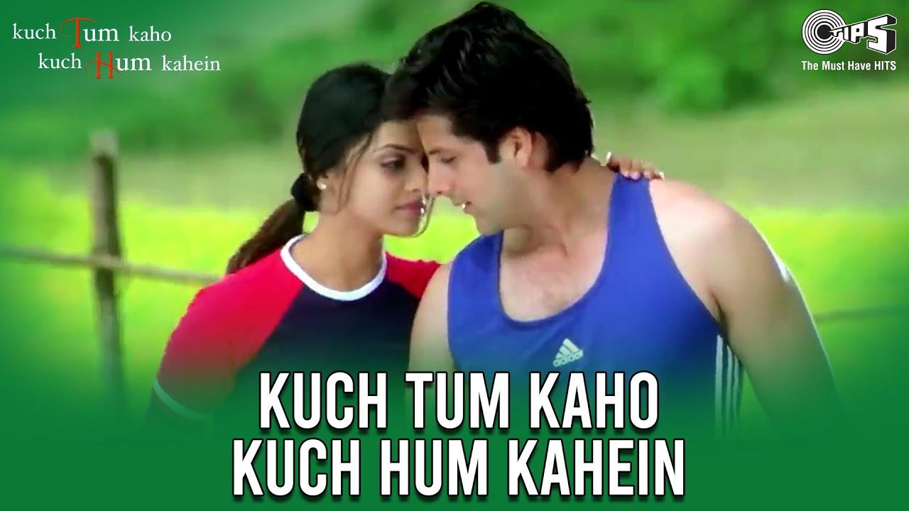 Most similar movies to Kuch Tum Kaho Kuch Hum Kahein