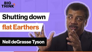 Shutting down flat Earthers, Neil deGrasse Tyson style | Big Think