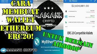 CARA MEMBUAT WALLET ETHEREUM ERC20 BUAT AIRDROP | CRYPTO TUTORIAL
