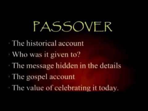 Passover Basics    Part 1   Jim Staley