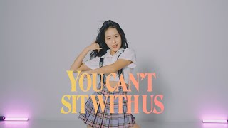 선미 (SUNMI) 'You can't sit with us'    커버 댄스 DANCE COVER GB ACACDEMY Audtion Class   K-POP