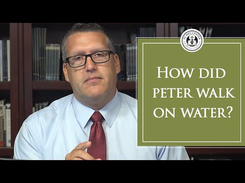 How Did Peter Walk on Water?