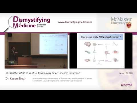 Is Autism ready for personalized medicine? Research Seminar with Dr. Karun Singh