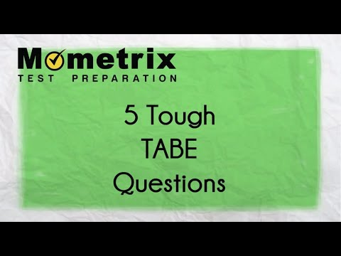 5 Tough TABE Practice Test Questions!