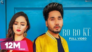 Ro Ro Ke (Full Punjabi Video Song) – Musahib