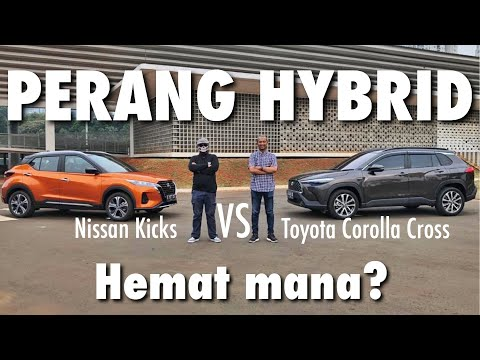 PERANG HYBRID | Nissan Kicks vs Toyota Corolla Cross | Ft: Fitra Eri