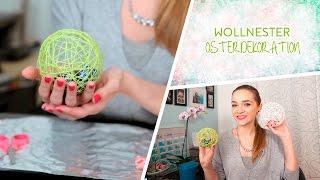 DIY -  Gefüllte Osternester aus Wolle - Wolleier