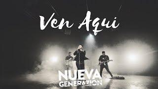 Nueva Generazion - Ven Aqui - Feat Bani Muñoz - VideoClip 4k