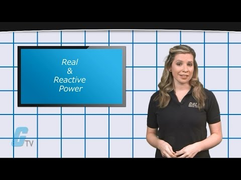 Real Power VS Reactive Power.  What's the Difference? - A GalcoTV Tech Tip