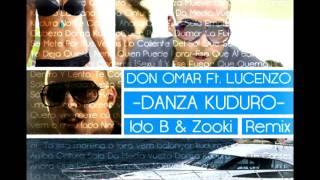 Don Omar Ft. Lucenzo - Danza Kuduro (Ido B & Zooki Remix)