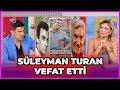 Süleyman Turan'ın Vefatı 2 Gün Sonra Fark Edildi - Gel Konuşalım - 11 Eylül