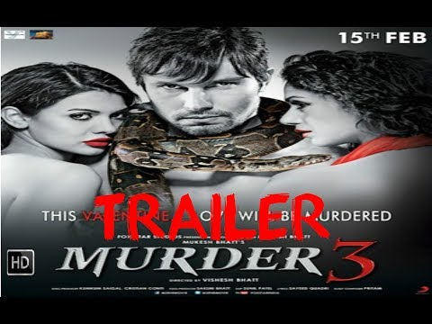 Murder 3 Official Trailer (2013) - Thriller HD By Movie Trailer