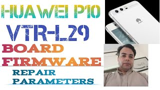 HUAWEI P10 VTR-L29 BOARD FIRMWARE FLASHING AND REPAIR SECURITY