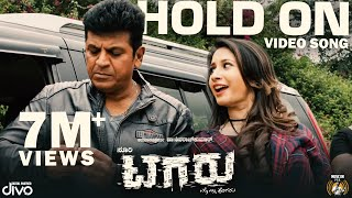 Tagaru - Hold On (Video Song) | Shiva Rajkumar | Manvitha | Charanraj | Yogaraj Bhat