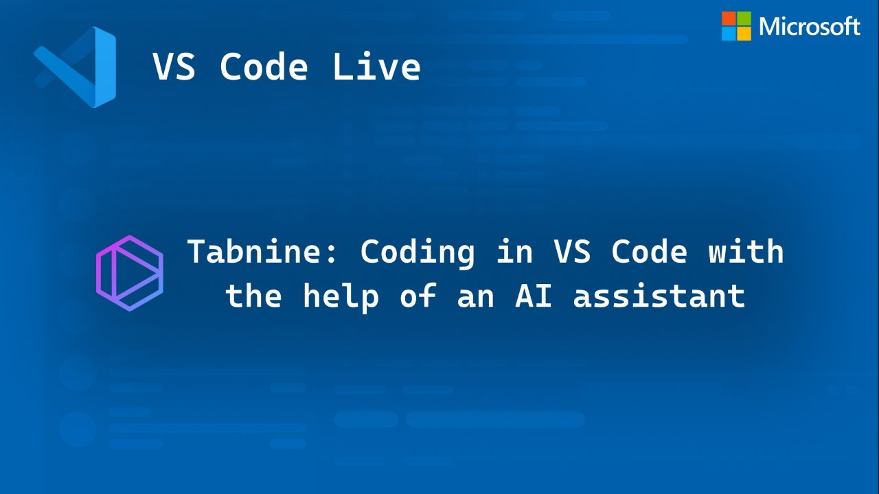 Coding in VS Code with The Help Of an AI Assistant - Tabnine