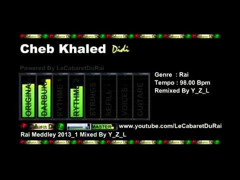 Rai Cheb Khaled - Didi Remix 2013 By Y_Z_L
