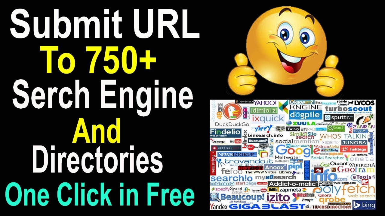 Submission Your URL in 750 + Search Engine & Directories