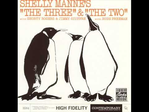 "Shelly Manne ‎– ""The Three"" & ""The Two"" ( Full Album )"
