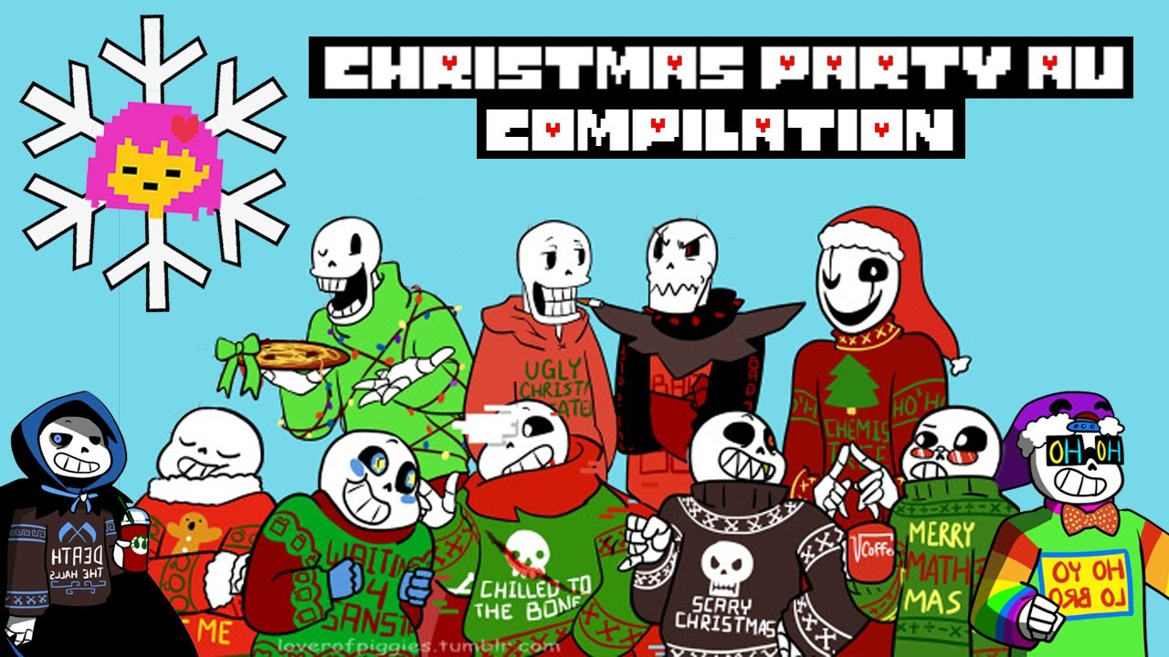 Undertale Compilation: Christmas Party AU - YouTube