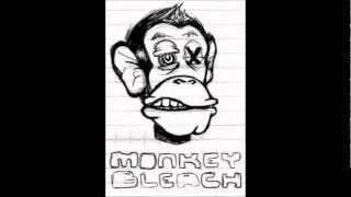 Monkey Bleach - It