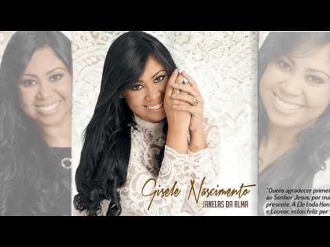Gisele Nascimento   CD Janelas Da Alma   COMPLETO 1
