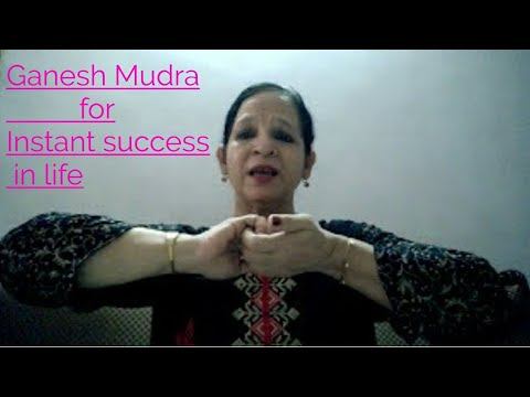 Ganesh Mudra For Instant Success in life