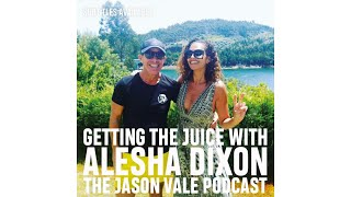 SEASON 3  #1  The Jason Vale Podcast: Alesha Dixon