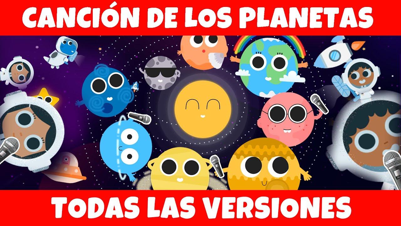 Canción de los planetas   todas las versiones   Canciones para niños
