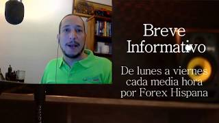 Breve Informativo - Noticias Forex del 23 de Mayo 2017