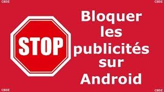 Comment bloquer les publicités sur Android