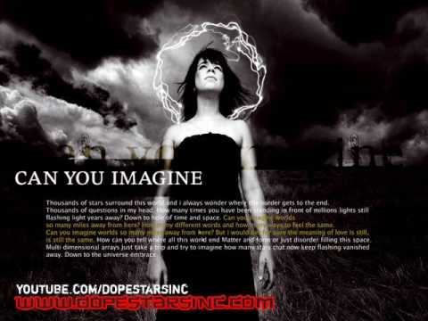 Dope Stars Inc. - Can You Imagine