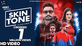 Skin Tone (Official Music Video) | Arry Sidhu Ft. Gurlez Akhtar | Desi Crew | Kytes Media