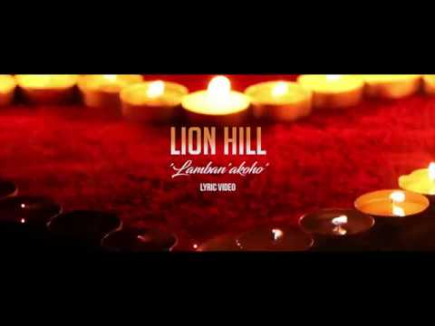 Lion Hill - Lamban'akoho [ Lyric Video ]