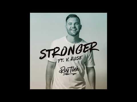 Roy Tosh - Stronger ft. V. Rose (Official Audio)