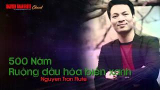 500 NĂM DƯỚI NGŨ HÀNH SƠN - Sáo trúc - Nguyen Tran Flute Cover