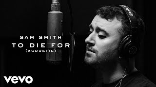 Sam Smith - To Die For Acoustic