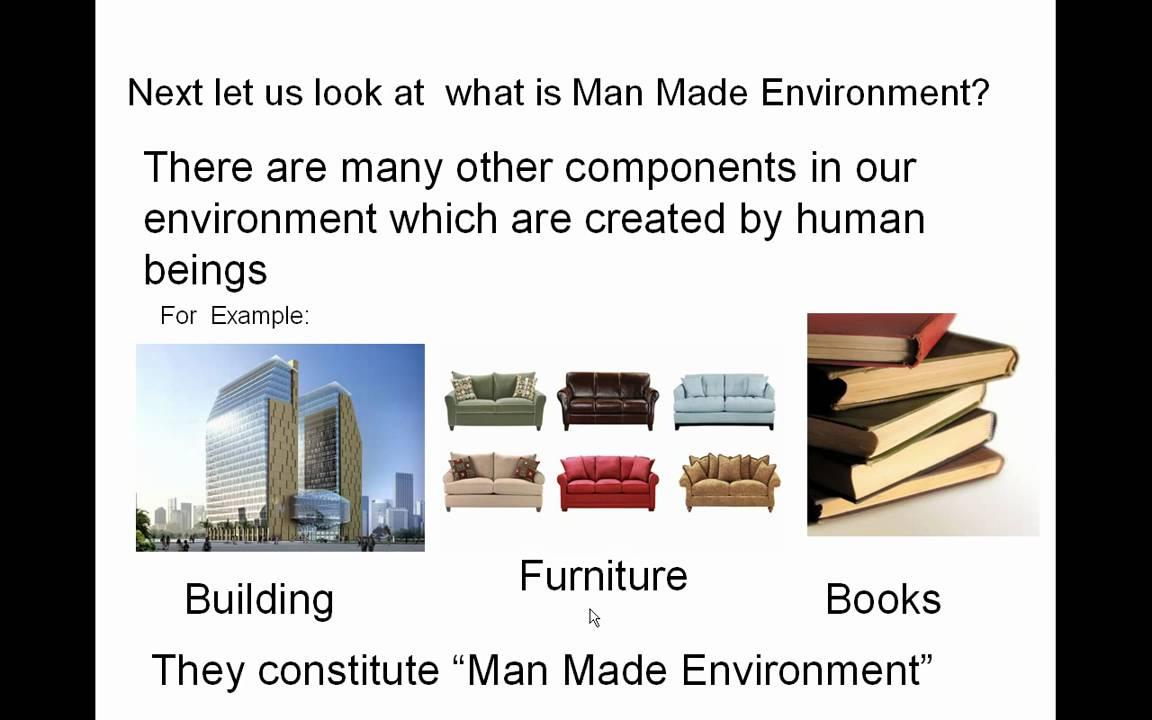 natural and manmade environment