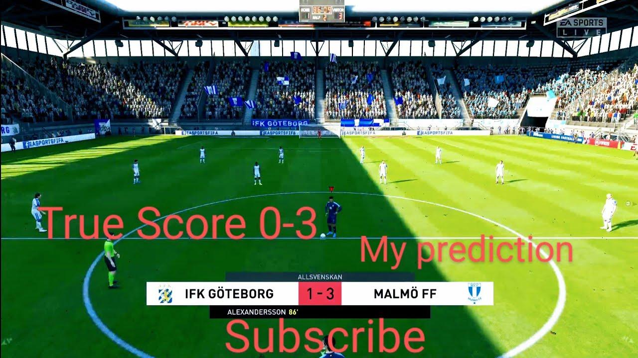 Goteborg Vs Malmo Ff Allsvenskan Matchday 12 My Prediction Full Hd Gameplay Highlights Youtube