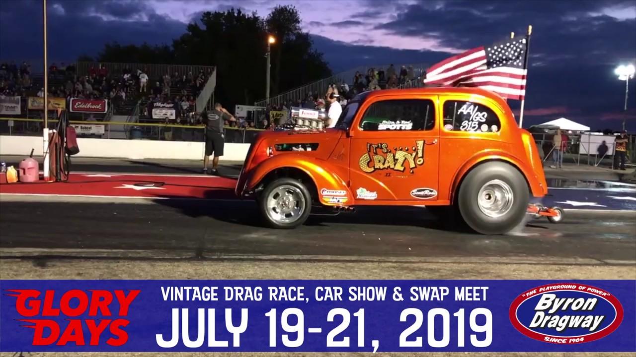Byron Dragway 2020 Schedule Glory Days at Byron Dragway   July 19 21, 2019   YouTube