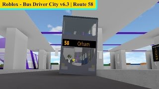 Roblox - Bus Driver City v6.3 | Route 58