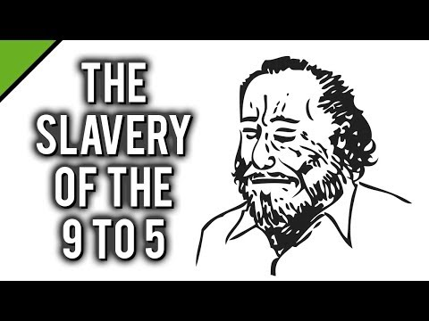 Charles Bukowski: The Slavery of the 9 to 5
